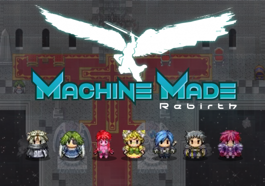 Machine Made: Rebirth