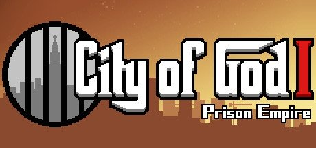 City of God I: Prison Empire