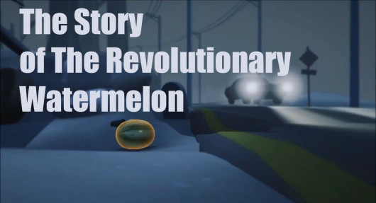 The Story of The Revolutionary Watermelon