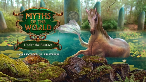 Myths of the World 16: Under the Surface CE