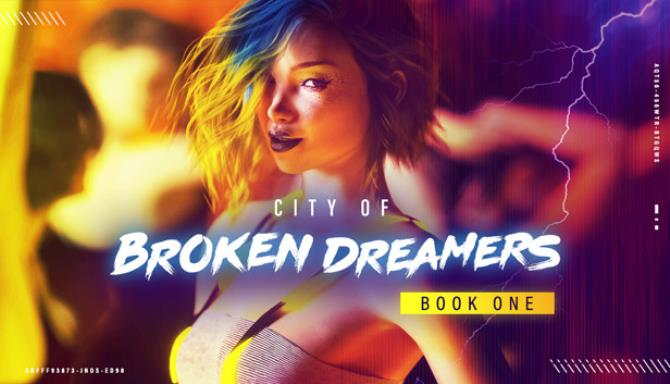 City of Broken Dreamers: Book One